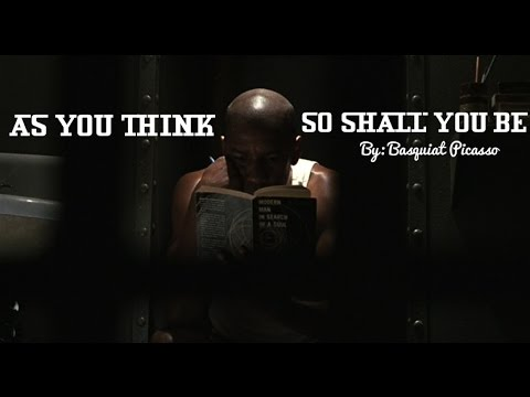 AS YOU THINK, SO SHALL YOU BE | MOTIVATIONAL VIDEO