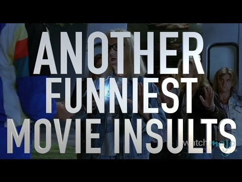 Another Top 10 Funniest Movie Insults