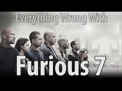 Everything Wrong With Furious 7 So Many Minutes
