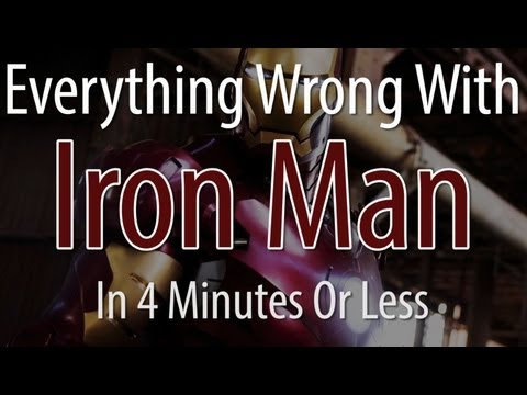 Everything Wrong With Iron Man In 4 Minutes Or Less