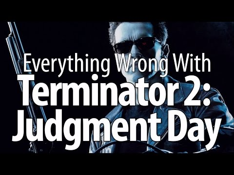 Everything Wrong With Terminator 2: Judgment Day
