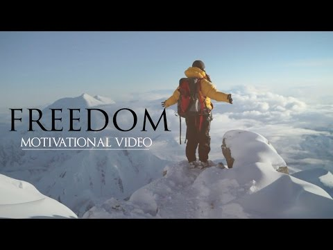 Freedom - Motivational Video 2015