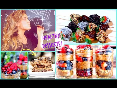 Healthy Delicious Dessert Ideas!