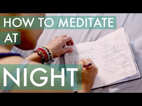 How to Meditate at Night - Lose Weight, Reduce Stress, Sleep Better - BEXLIFE