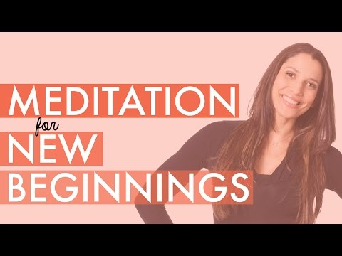 Meditation for New Beginnings and Letting Go of the Past - How to Meditate for Beginners - BEXLIFE