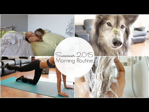 Morning Routine | Summer 2015