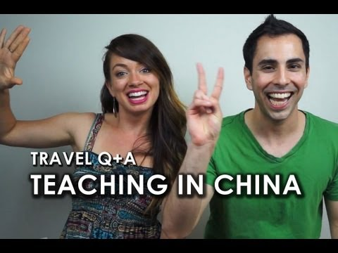 TRAVEL Q&A: Teaching in China