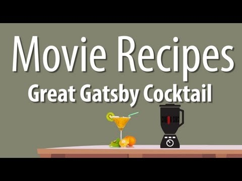 The Great Gatsby Cocktail - Movie Recipes