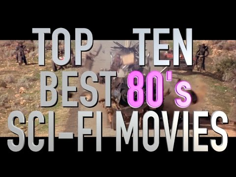 Top 10 Best Sci Fi Films of the 1980s