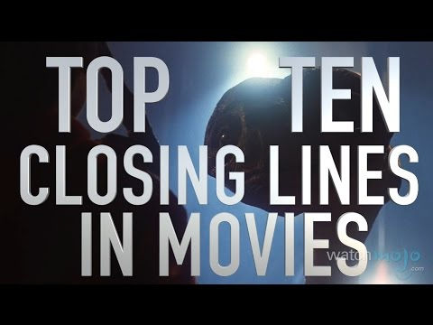 Top 10 Closing Lines in Movies