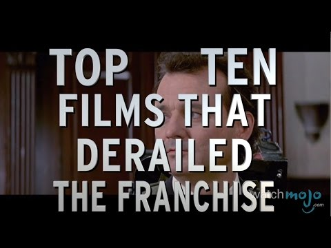 Top 10 Films That Derailed The Franchise