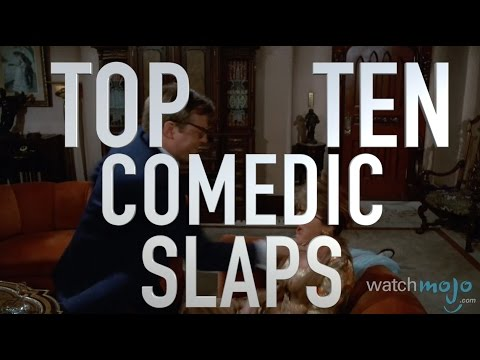 Top 10 Hilarious Movie Slaps