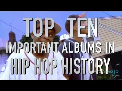 Top 10 Important Albums in Hip Hop History