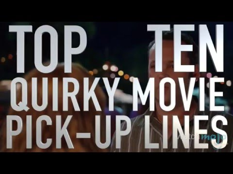 Top 10 Quirky Movie Pick-up Lines