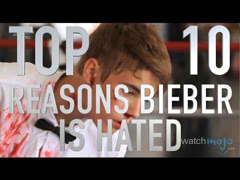 Top 10 Reasons Why Justin Bieber Is Hated