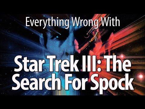 Everything Wrong With Star Trek III: The Search For Spock