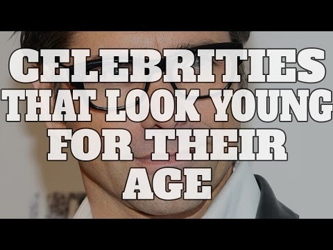 Top 10 Celebrities Who Look Young For Their Age (Quickie)