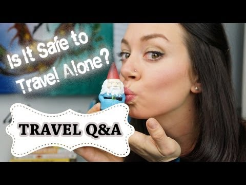 TRAVEL TIPS: Is It Safe to Travel Alone? [Interactive Video]