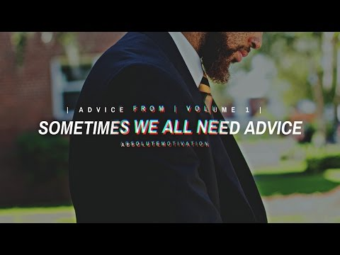 VOLUME 1 | Advice From The Most Successful People On The Planet | 1 Hour Long Compilation |