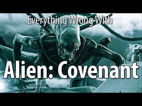 Everything Wrong With Alien: Covenant In 16 Minutes Or Less