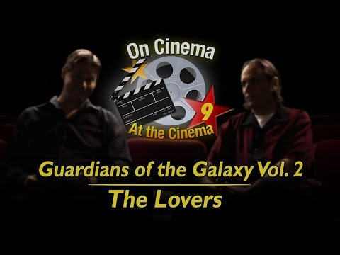 'Guardians of the Galaxy Vol. 2', 'The Lovers' | On Cinema Season 9, Ep. 9 | Adult Swim