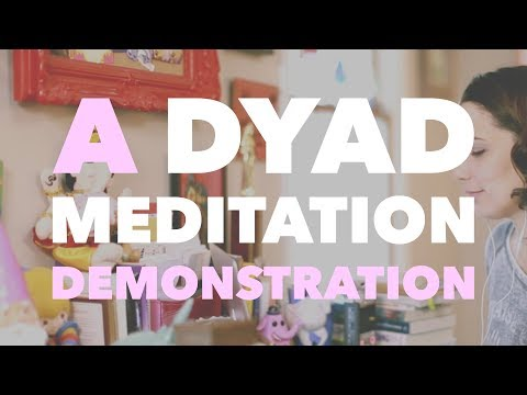 What is Dyad Meditation? A Demonstration with Everyday Detox - BEXLIFE