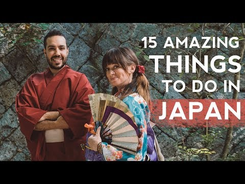15 AMAZING Things to Do in Japan (Watch This Before You Go)