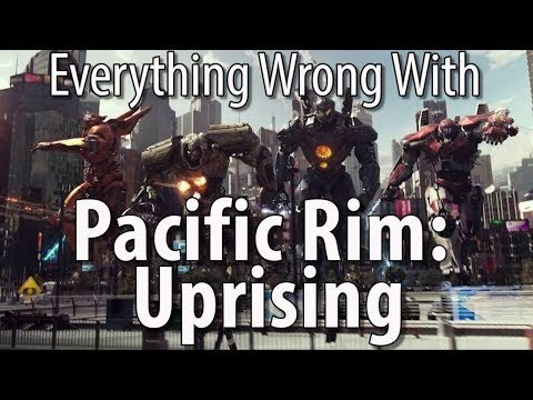 Everything Wrong With Pacific Rim: Uprising In 17 Minutes Or Less