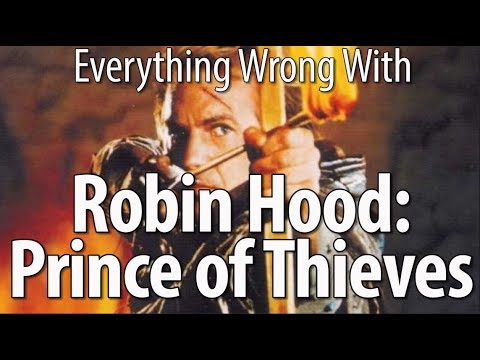 Everything Wrong With Robin Hood: Prince of Thieves