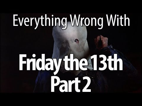 Everything Wrong With Friday the 13th Part 2