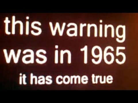 In 1965 an unforgettable warning was broadcast for all to hear: 53 years later it's sadly come true