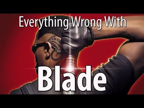 Everything Wrong With Blade In 12 Minutes Or Less
