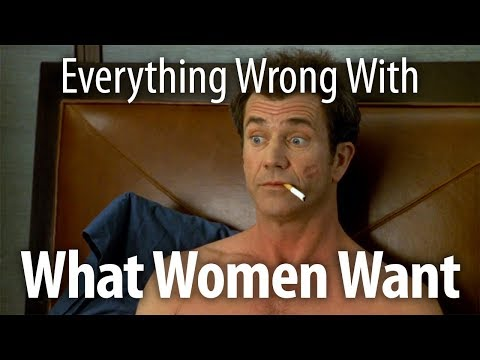 Everything Wrong With What Women Want