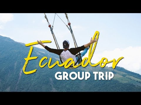ECUADOR GROUP TRIP!!!