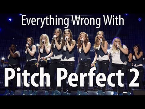 Everything Wrong With Pitch Perfect 2 In 16 Minutes Or Less