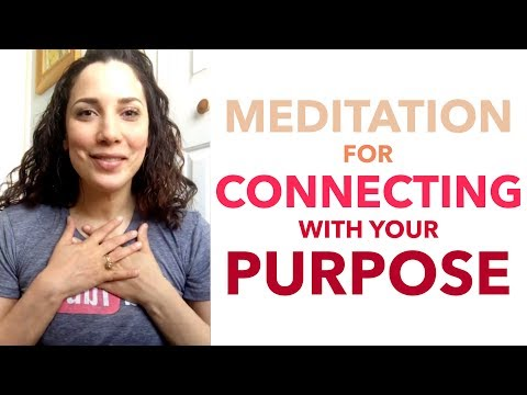 Meditation for Connecting with Your Purpose - How to Meditate for Beginners - BEXLIFE