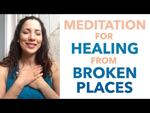 Meditation for Healing from Broken Places - How to Meditate for Beginners - BEXLIFE