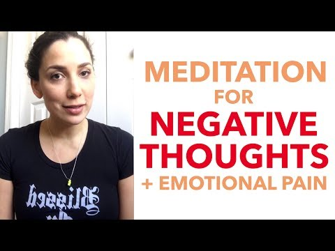Meditation for Negative Thoughts and Emotional Pain - How to Meditate for Beginners - BEXLIFE