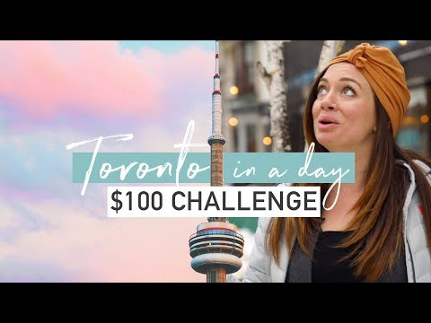Toronto in a Day on a Budget | $100 Challenge