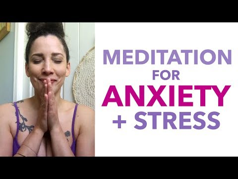 Meditation for Anxiety and Stress - How to Meditate for Beginners - BEXLIFE