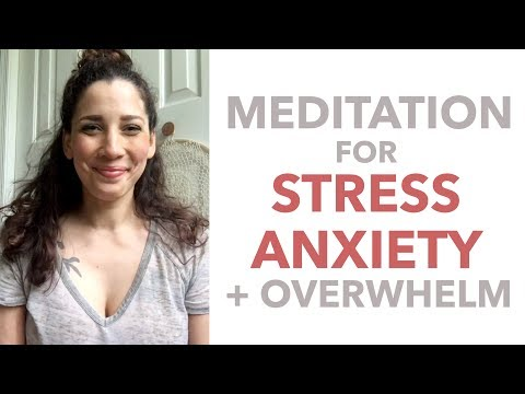 Meditation for Overwhelming Changes, Anxiety, and Everyday Stress - BEXLIFE
