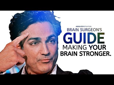 This Brain Surgeon's Will Teach You How To REPROGRAM Your Mind (End Negative Thinking & Habits)