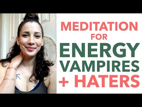 Meditation for Energy Vampires and Haters - How to Meditate for Beginners - BEXLIFE
