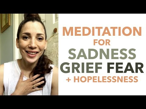 Meditation for Sadness, Grief, Fear, and Hopelessness - How to Meditate for Beginners - BEXLIFE