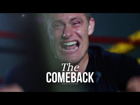 THE COMEBACK - Powerful Motivational Video